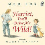 Harriet, You''ll Drive Me Wild ~ Peaceful Parents, Confident Kids